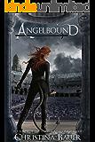 Angelbound (Angelbound Origins Book 1)