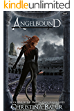 Angelbound (Angelbound Origins Book 1)