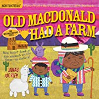 Indestructibles: Old MacDonald Had a Farm: Chew Proof · Rip Proof · Nontoxic · 100% Washable (Book for Babies, Newborn…