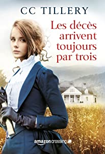Les décès arrivent toujours par trois (French Edition)