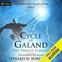 The Twelve Plagues: The Cycle of Galand, Book 7
