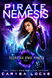 Pirate Nemesis (Telepathic Space Pirates Book 1)