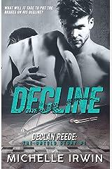 Decline (Declan Reede 2) (Declan Reede: The Untold Story Book 1) Kindle Edition