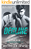 Decline (Declan Reede: The Untold Story Book #1)