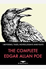 The Complete Edgar Allan Poe: 148 Poems, Tales, Novels, Essays and Plays (Bybliotech Literature Book 3) Kindle Edition