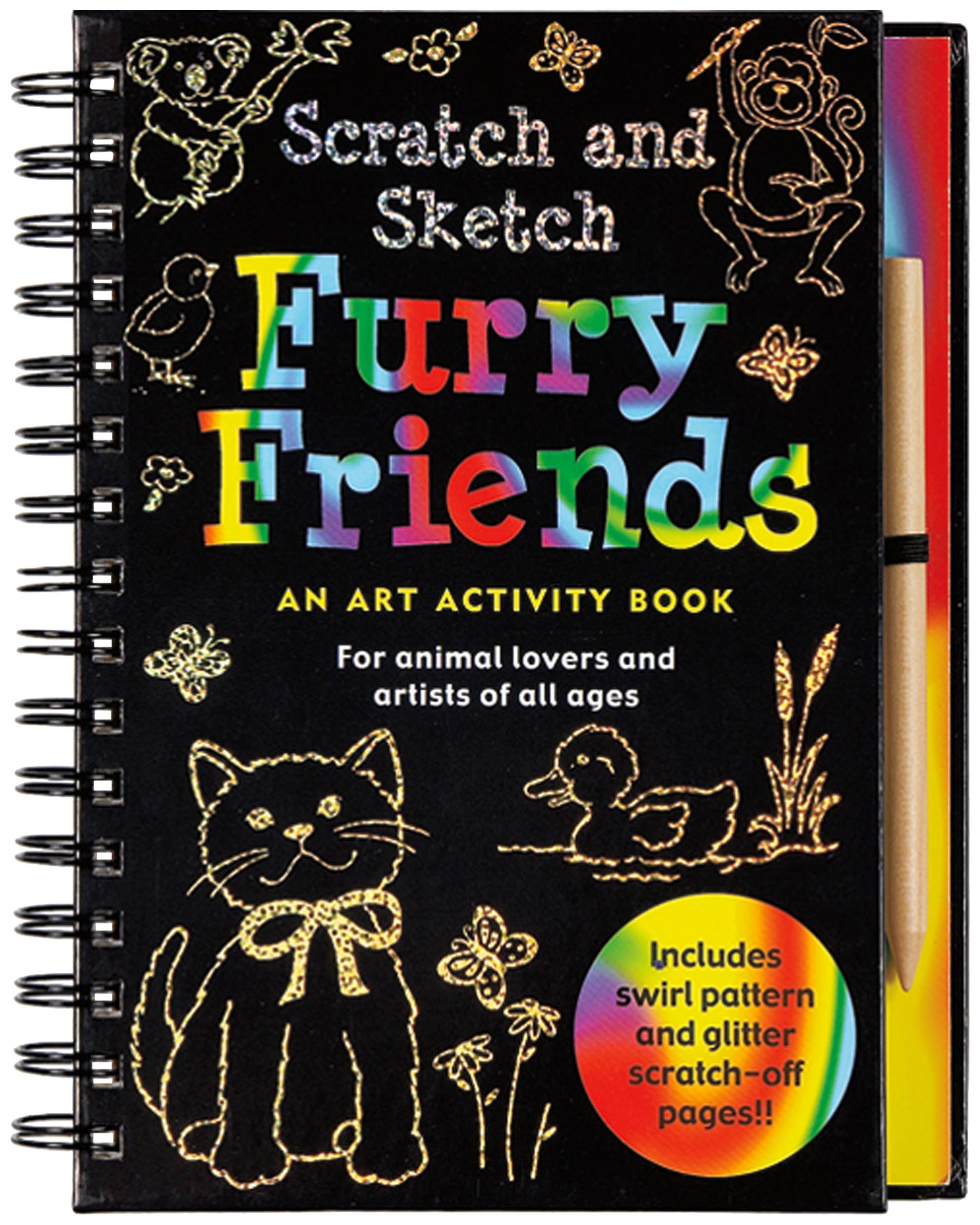 Scratch and Sketch Furry Friends: An Art Activity Book for Animal Lovers and Artists of All Ages (Scratch & Sketch)