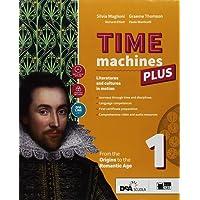 Time machines plus. Con Fascicolo visual literature. Con Fascicolo literary competences. Per le Scuole superiori. Con ebook. Con espansione online. Con DVD-ROM: 1