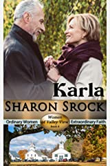 Karla: inspirational women's fiction (The Women of Valley View Book 6) Kindle Edition