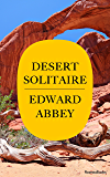 Desert Solitaire: A Season in the Wilderness (Edward Abbey Collection) (English Edition)