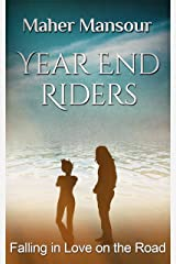 Year End Riders (Shorties Book 3) Kindle Edition