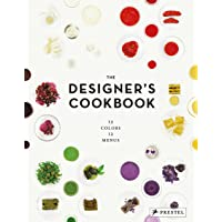 Designer's Cookbook: 12 Colours, 12 Menus