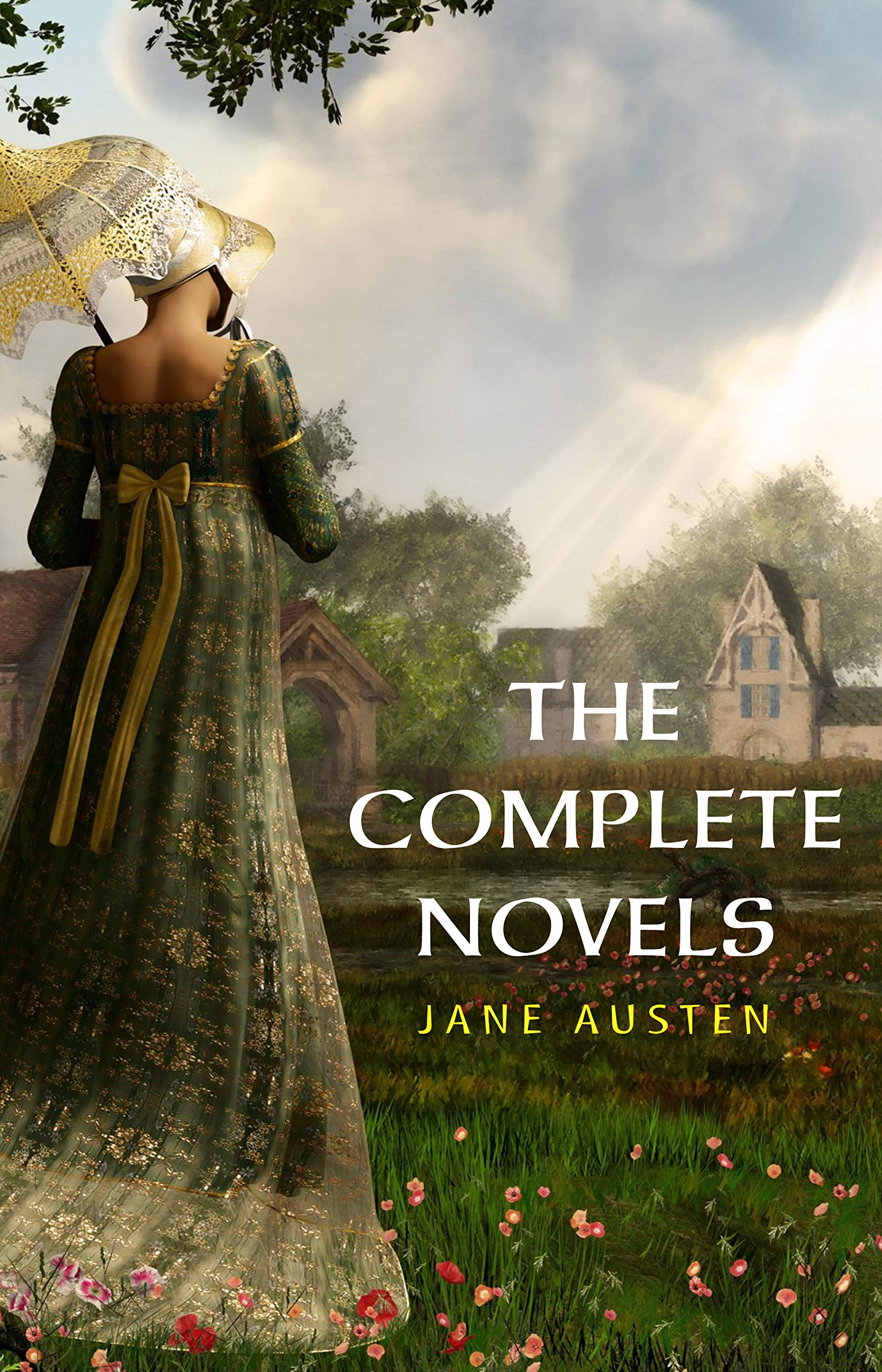 The Complete Works of Jane Austen (In One Volume) Sense and Sensibility Pride and Prejudice Mansfield Park Emma Northanger Abbey Persuasion Lady ... and the Complete Juvenilia (English Edition)