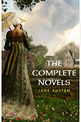 The Complete Works of Jane Austen (In One Volume) Sense and Sensibility, Pride and Prejudice, Mansfield Park, Emma, Northanger Abbey, Persuasion, Lady ... Sandition, and the Complete Juvenilia Kindle Edition