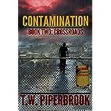 Contamination 2: Crossroads (Contamination Post-Apocalyptic Zombie Series)