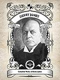 Oakshot Complete Works of Henry James (Illustrated / Inline Footnotes) (Classics Book 14)