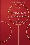Il Quidditch Attraverso I Secoli (Libri della Biblioteca Scolastica di Hogwarts)