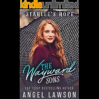 The Wayward Sons: (Book 4) Starlee's Hope