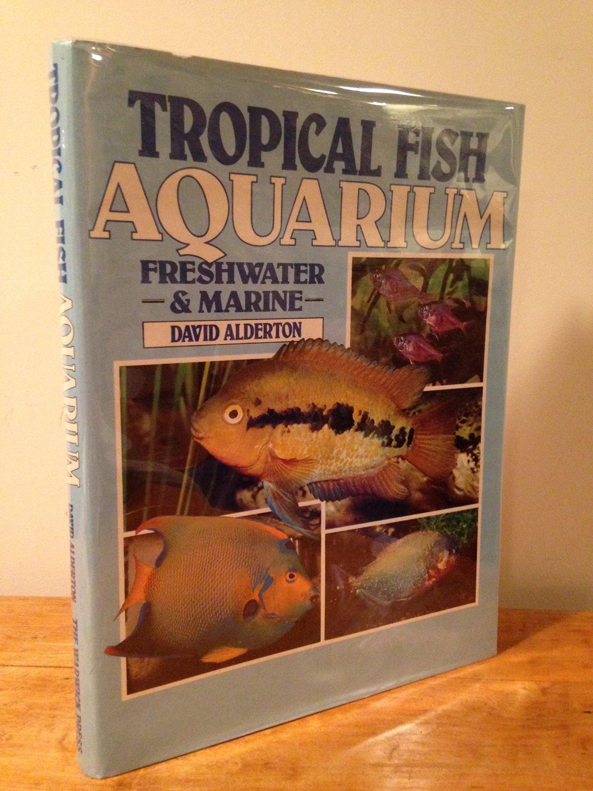 Tropical Fish - Aquarium, Freshwater and Marine