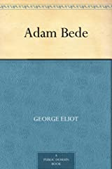 Adam Bede Kindle Edition