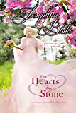 Two Hearts One Stone: A Historical Valentine's Novella