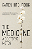 The Medicine: A Doctor's Notes