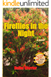 Fireflies in the Night: A Novel