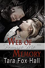 Web of Memory (Promise Me Book 15) Kindle Edition