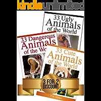 99 Amazing Animals Book Bundle: 33 Cute Animals + 33 Dangerous Animals + 33 Ugly Animals