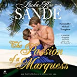 The Passion of a Marquess: The Sisters of the Aristocracy, Book 2
