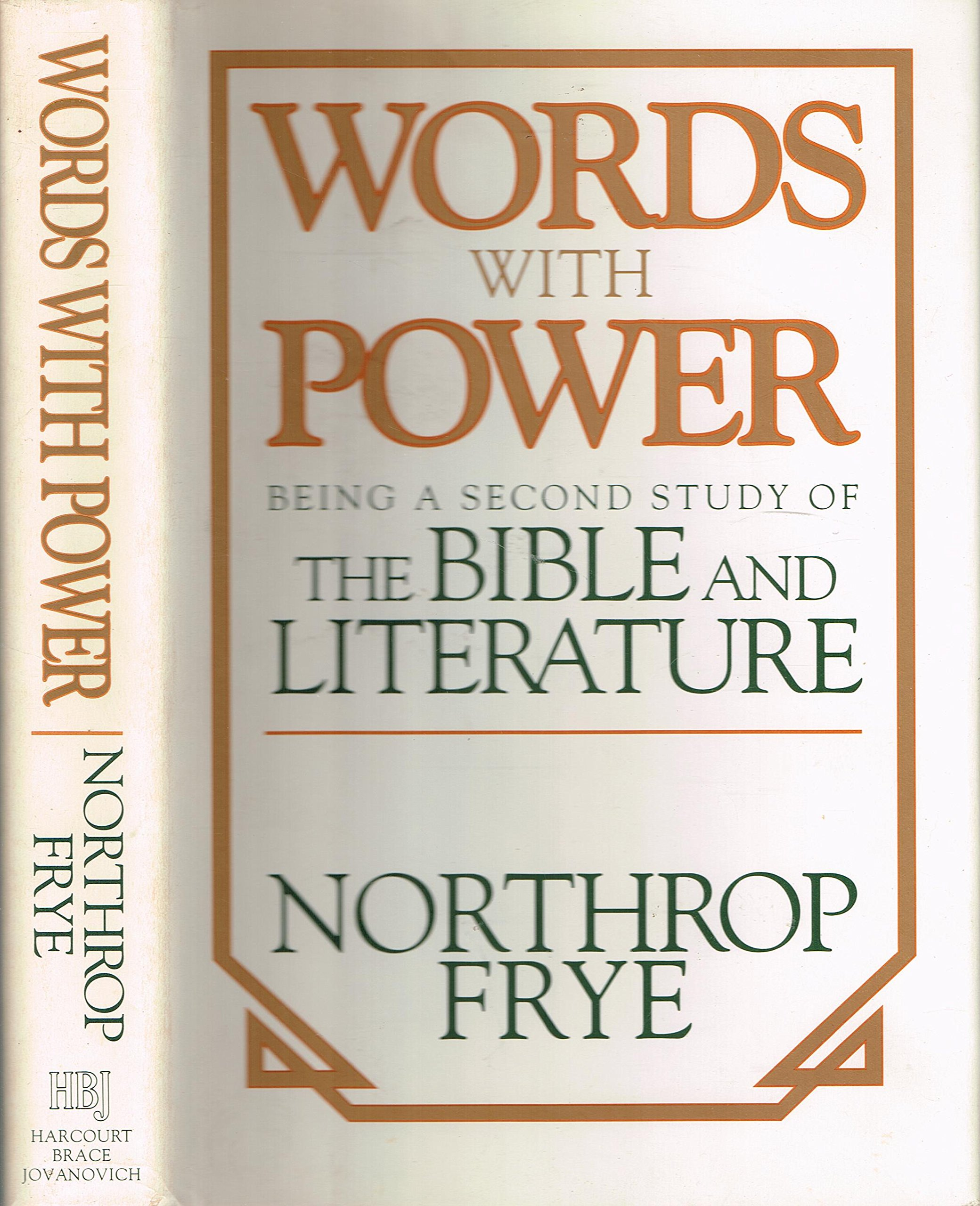 Words With Power: Being a Second Study of The Bible and Literature ...
