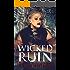 Wicked Ruin (Se7en Sinners Book 3)