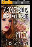Monstrous Benevolence (An Elemental Witch Trials Novel Book 13)