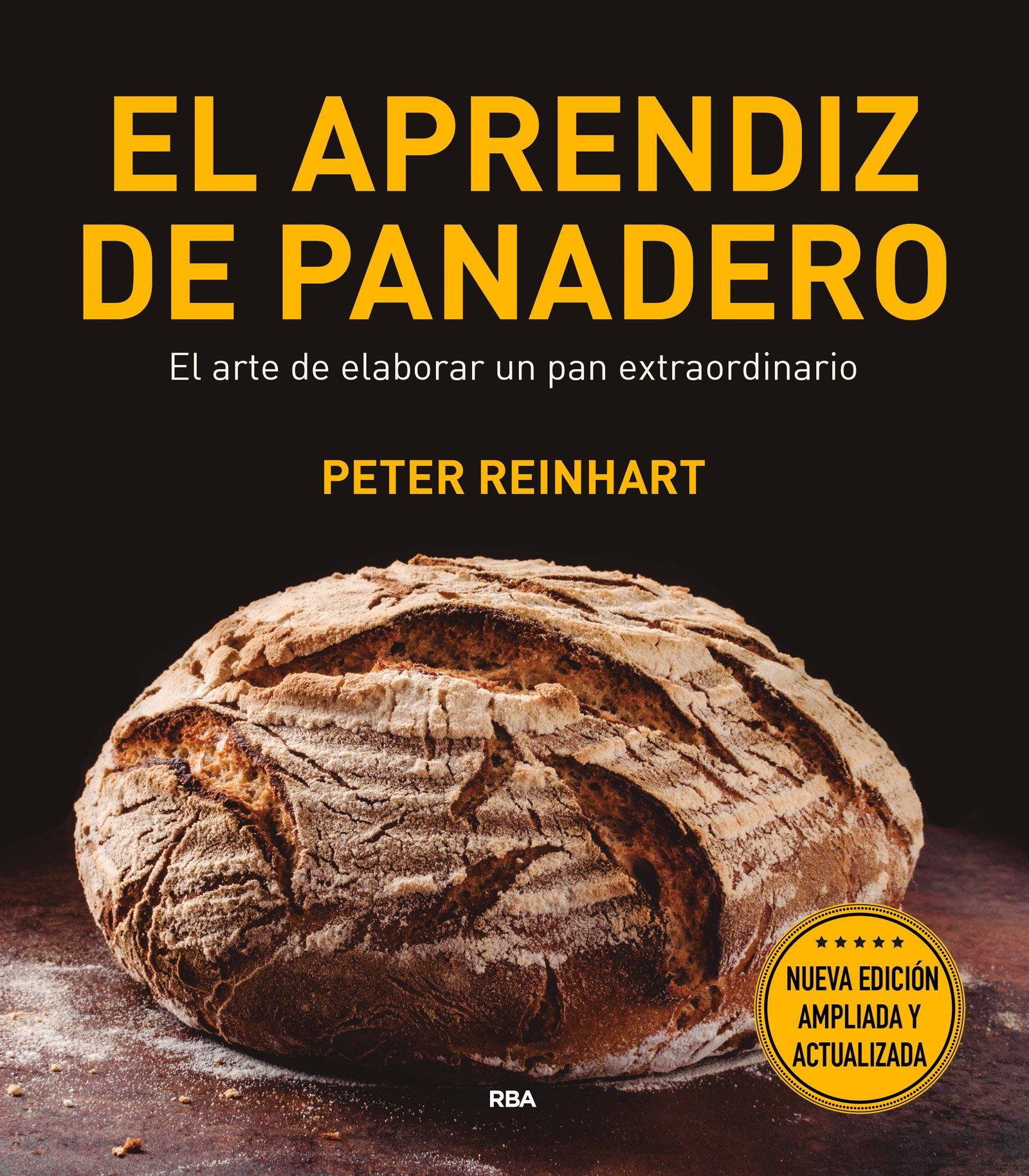 El aprendiz de panadero: PETER REINHART : 9788491180944 ...