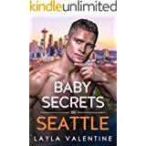 Baby Secrets In Seattle - A Billionaire Romance (West Coast Players Book 1)