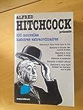 Alfred Hitchcock présente, tome 2 : 100 nouvelles histoires extraordinaires