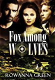 Fox Among Wolves (Hostage Series Book 1)