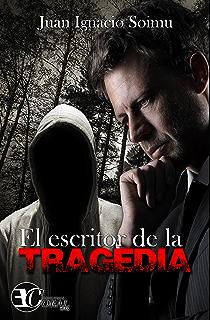 El Escritor de la Tragedia (Spanish Edition)