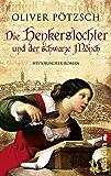 Die Henkerstochter und der schwarze Mönch: Teil 2 der Saga (Die Henkerstochter-Saga)