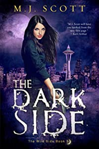 The Dark Side (The Wild Side Book 2)