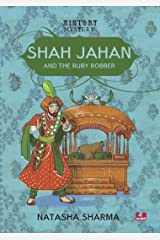 Shah Jahan and the Ruby Robber Paperback