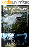 Snowlight: A Story of the Canadian Aftermath