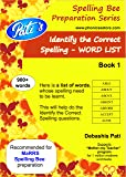 MaRRS Spelling Bee Identify the Correct Spelling Word List Book One - Category(s) 1 & 2