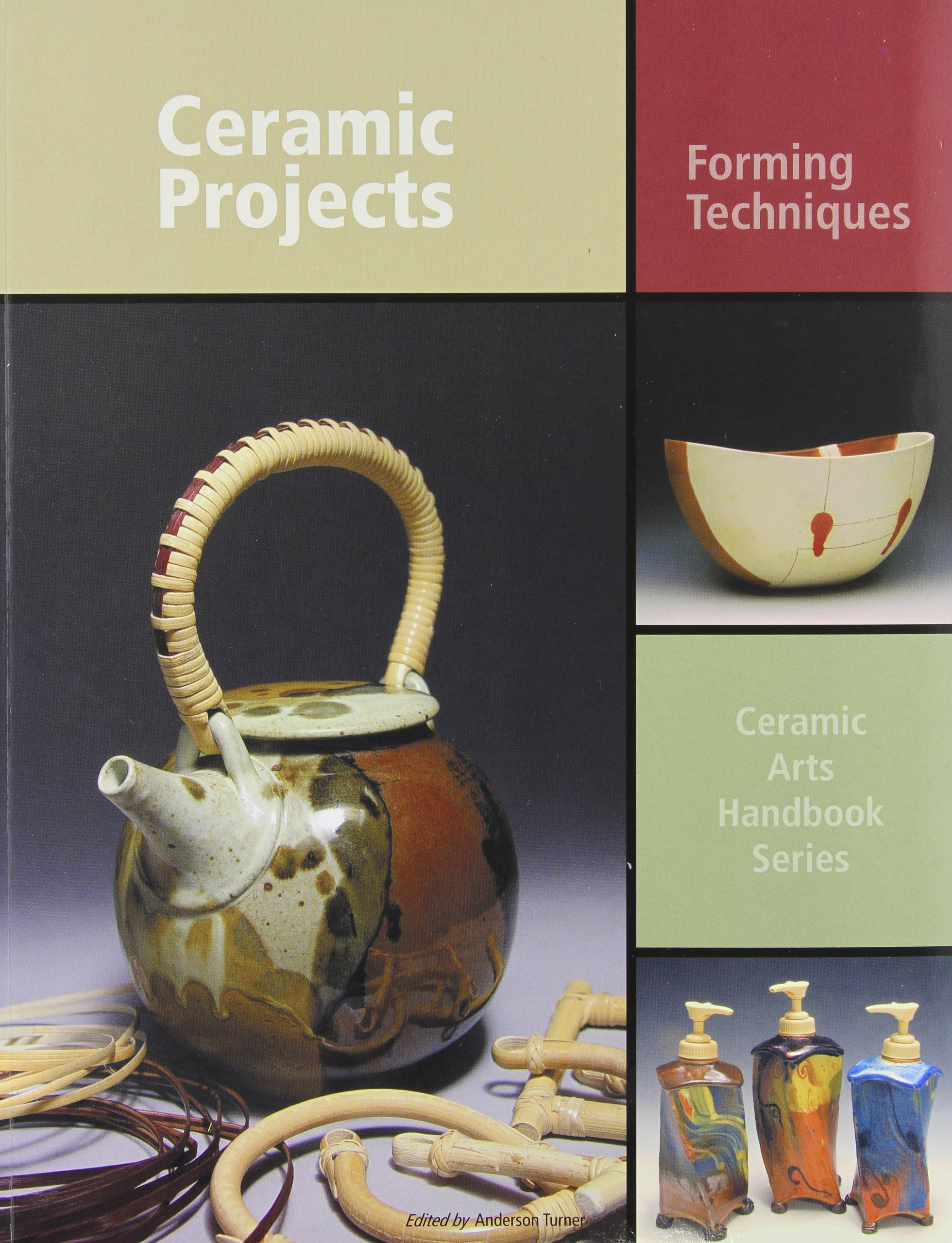 Ceramic Projects: Forming Techniques (Ceramic Arts Handbook Series) pdf