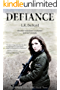 DEFIANCE: A Post-Apocalyptic YA Tale of Survival (The PULSE EFFEX Series Book 3)