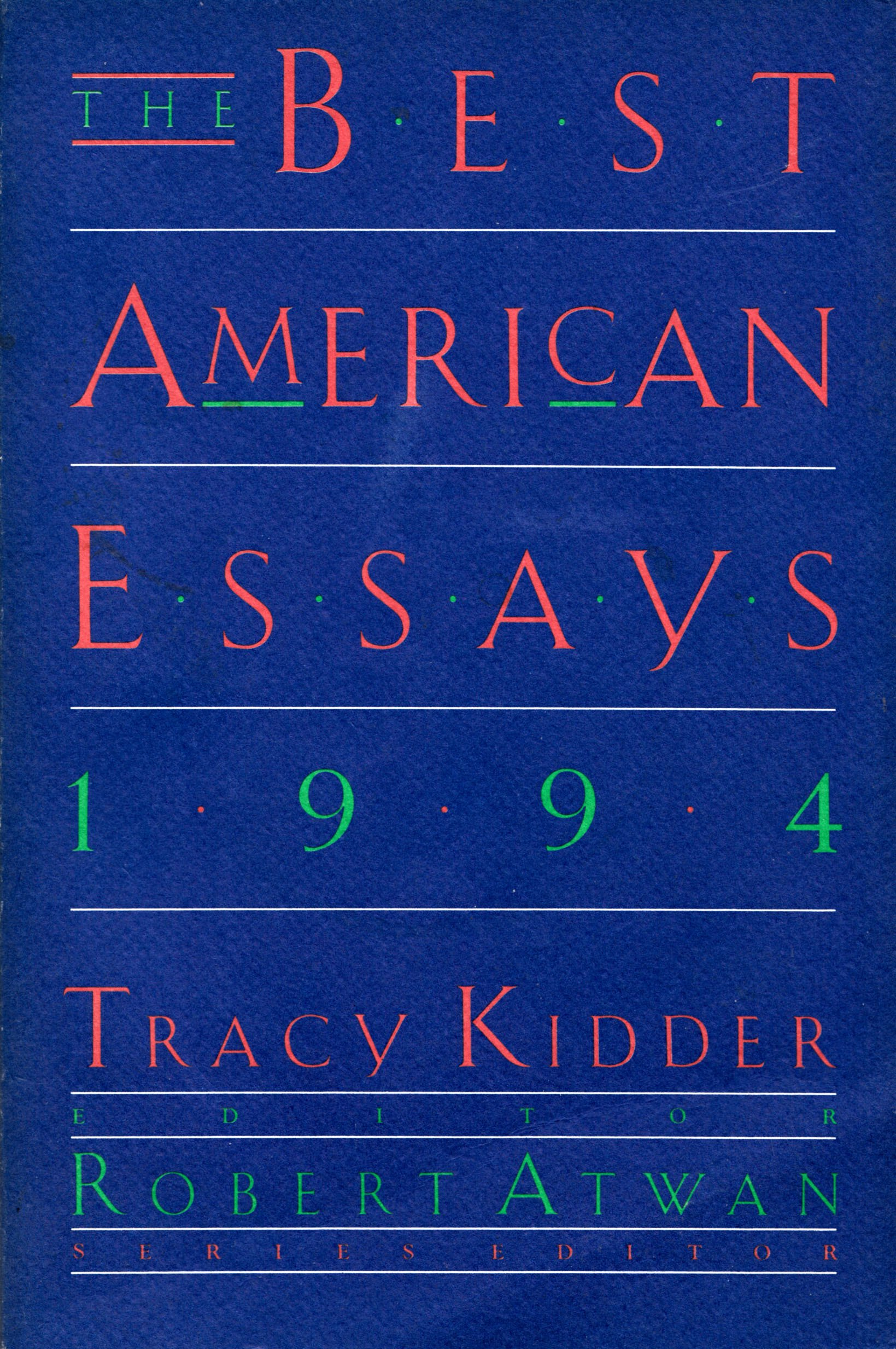 the best american essays 1994 tracy kidder 9780395692530  the best american essays 1994 tracy kidder 9780395692530 com books