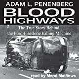 Blood Highways: The True Story behind the