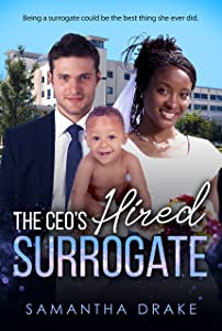 The CEO's Hired Surrogate (BWWM Romance Book 1)