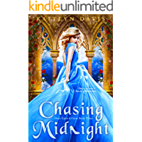 Chasing Midnight - A Cinderella Retelling (Once Upon a Curse Book 3)