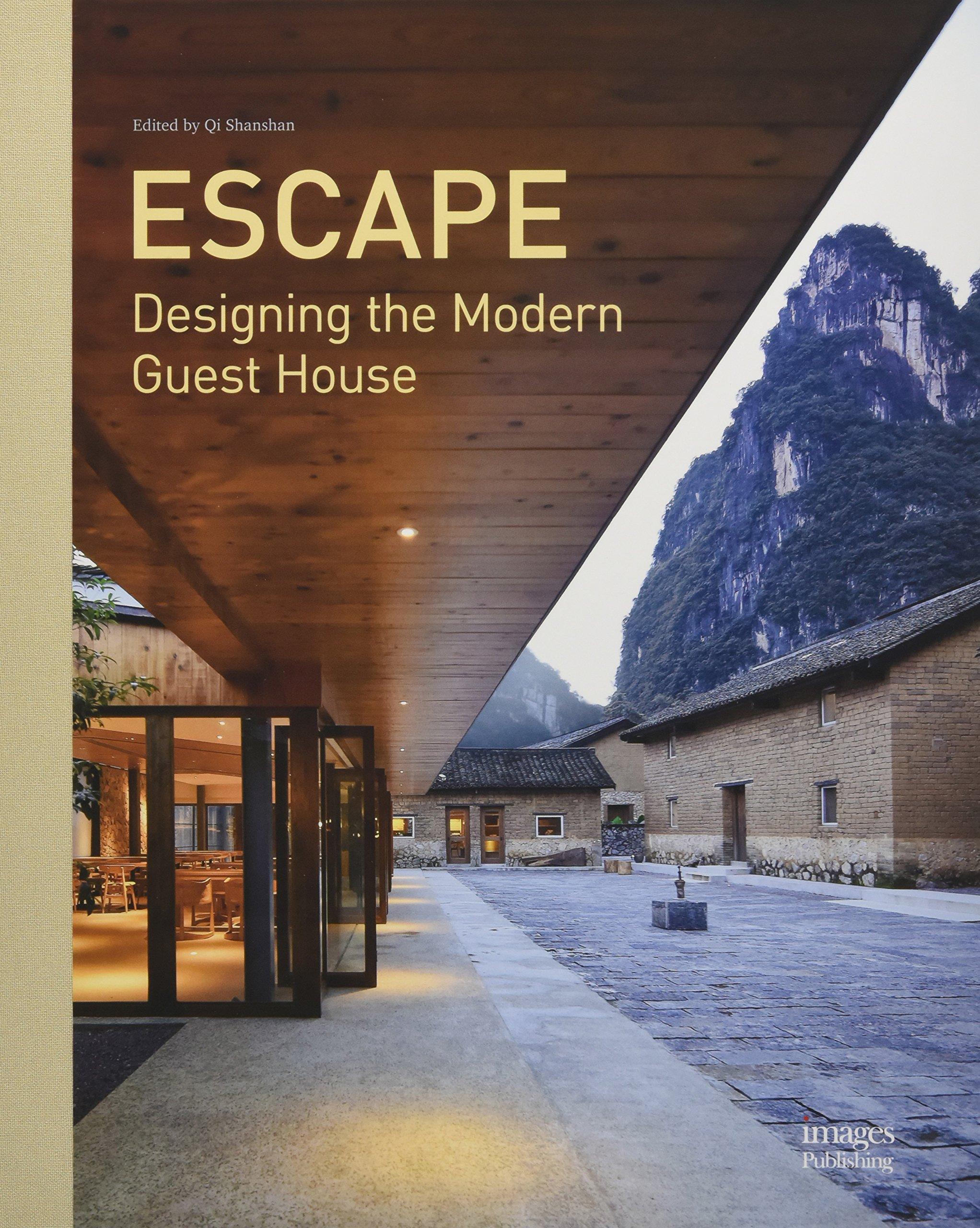 modern guest house. Escape: Designing The Modern Guest House: Shanshan Qi: 9781864707045: Amazon.com: Books House
