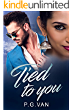 Tied to You: A Passionate Indian Billionaire Romance